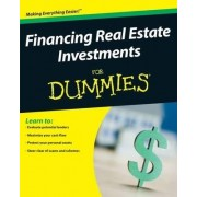 Financing Real Estate Investments for Dummies by Ralph R. Roberts