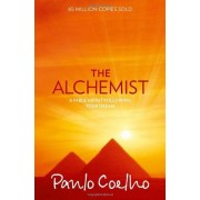 Paulo Coelho The Alchemist: A Fable About Following Your Dream