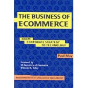 The Business of Ecommerce by Paul May