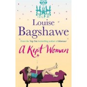 A Kept Woman by Louise Bagshawe