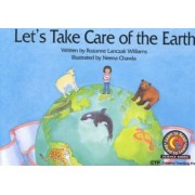 Let's Take Care of the Earth by Rozanne Lanczak Williams