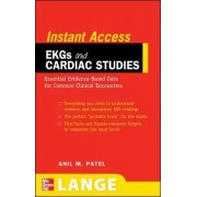 LANGE Instant Access EKGs and Cardiac Studies by Anil M Patel