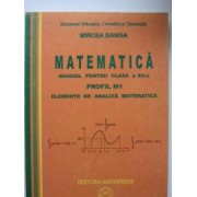 Matematica clasa XII Profil M1 Elemente de analiza matematica