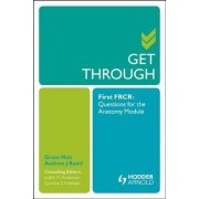 Get Through First FRCR by Grant Mair