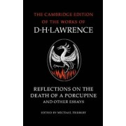 Reflections on the Death of a Porcupine and Other Essays by D. H. Lawrence