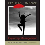Exploring Management by John R. Schermerhorn