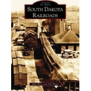 South Dakota Railroads by Mike Wiese
