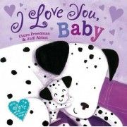 I Love You Baby by Judi Abbot