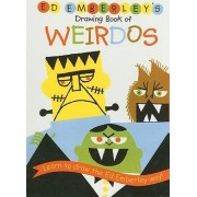 Drawing Book of Weirdos by Ed Emberley