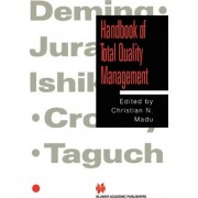 Handbook of Total Quality Management by Christian N. Madu