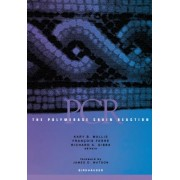 The Polymerase Chain Reaction by Kary B. Mullis