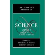 The Cambridge History of Science: Volume 7, The Modern Social Sciences: Modern Social Sciences v.7 by Theodore M. Porter
