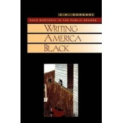 Writing America Black by C. K. Doreski