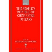 The People's Republic of China After 50 Years by Richard Louis Edmonds