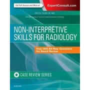Non-Interpretive Skills for Radiology: Case Review by David M. Yousem