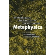 Contemporary Readings in the Foundations of Metaphysics by Stephen Laurence