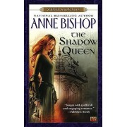 The Shadow Queen by Anne Bishop