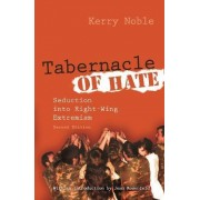 Tabernacle of Hate by Kerry Noble