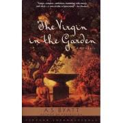 The Virgin in the Garden by A S Byatt