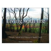 Living with Fire by Tom Griffiths
