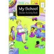 My School Sticker Activity Book by Cathy Beylon