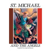 Michael, Saint, and the Angels by Anonymous