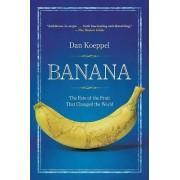 Banana by MR Dan Koeppel