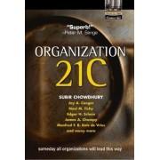 Organization 21C by Subir Chowdhury