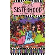 Color Sisterhood Coloring Book by Suzy Toronto
