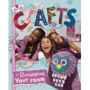 Crafts for Revamping Your Room by Susannah Blake