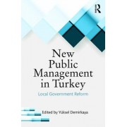 New Public Management in Turkey: Local Government Reform