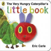 The Very Hungry Caterpillar's Little Book by Eric Carle