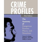 Crime Profiles by Professor of Criminal Justice Terance D Miethe