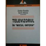 Televizorul In Micul Infern - Zoltan Rostas Sorin Stoica