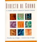 Directo Al Grano by Priscilla Gac-Artigas