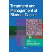 Treatment and Management of Bladder Cancer by Seth P. Lerner