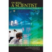 On Being a Scientist by Engineering and Public Policy Committee on Science