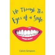 Life Through the Eyes of a Smile
