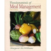 Fundamentals of Meal Management by Margaret McWilliams