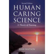Human Caring Science by Jean Watson