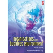 Organisations and the Business Environment by David Campbell