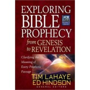 Exploring Bible Prophecy from Genesis to Revelation by Tim LaHaye