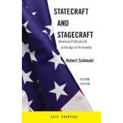 Statecraft and Stagecraft by Robert Schmuhl