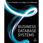 Business Database Systems by Carolyn Begg