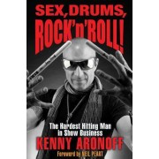 Hard Work & Hit Records: The Autobiography of Rock & Roll's Hardest Working Drummer