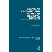 Limits of Thought and Power in Medieval Europe by Edward Peters