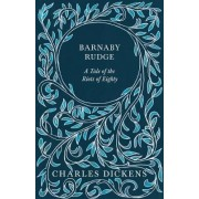 Barnaby Rudge by Charles. Dickens