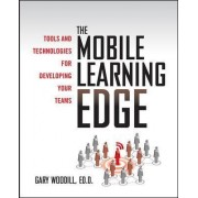 The Mobile Learning Edge by Gary Woodill