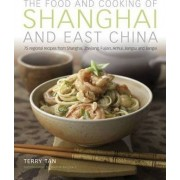 Food & Cooking of Shanghai & East China by Terry Tan