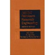 Applied Petroleum Reservoir Engineering by Benjamin C. Craft